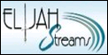 Click to listen to Elijah Streams radio